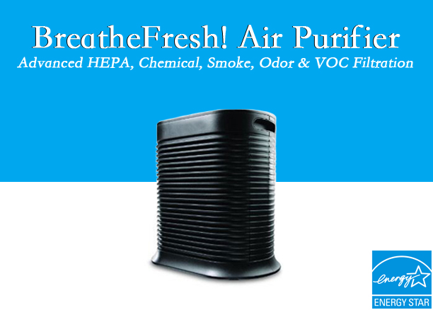 BreatheFresh! Air Purifiers - Eliminate Mold, Bacteria, VOCs & More!